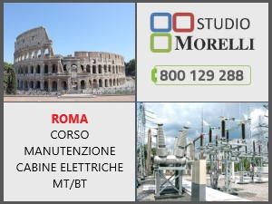 Corso formazione Cabine Elettriche MT/BT (CEI 78-17 ) in aula 09 marzo 2022 Roma